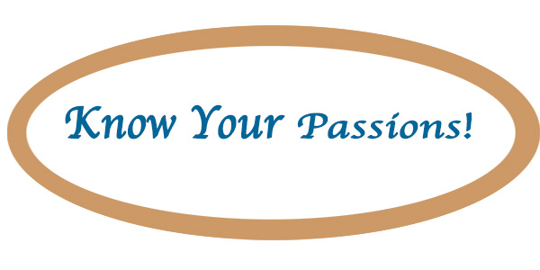 Know Your Passions!