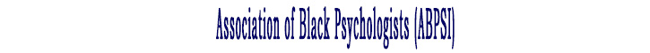 Association of Black Psychologists (ABPSI)