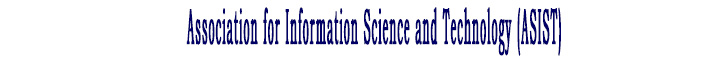 Association for Information Science and Technology (ASIST)