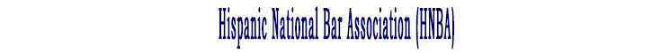 Hispanic National Bar Association (HNBA)
