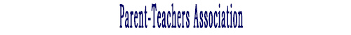 Parent-Teachers Association